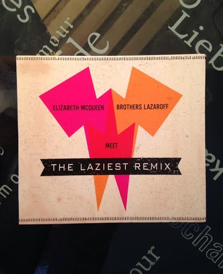 The Laziest Remix Elizabeth McQueen