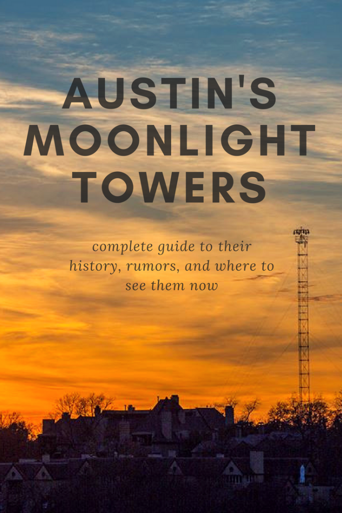 Guide to Austin's Moonlight Towers