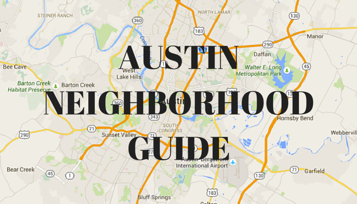 Austin Neighborhood Guide