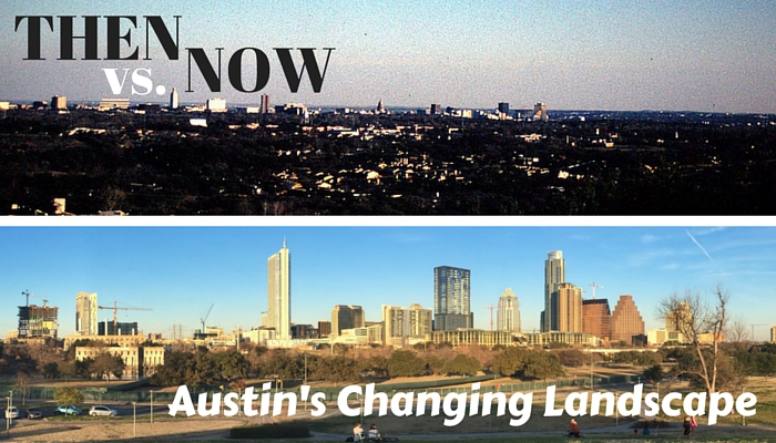 Austin TX Is Changing