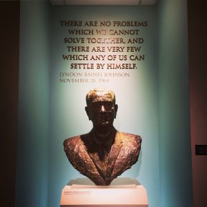 Lyndon Johnson Quote and Bust