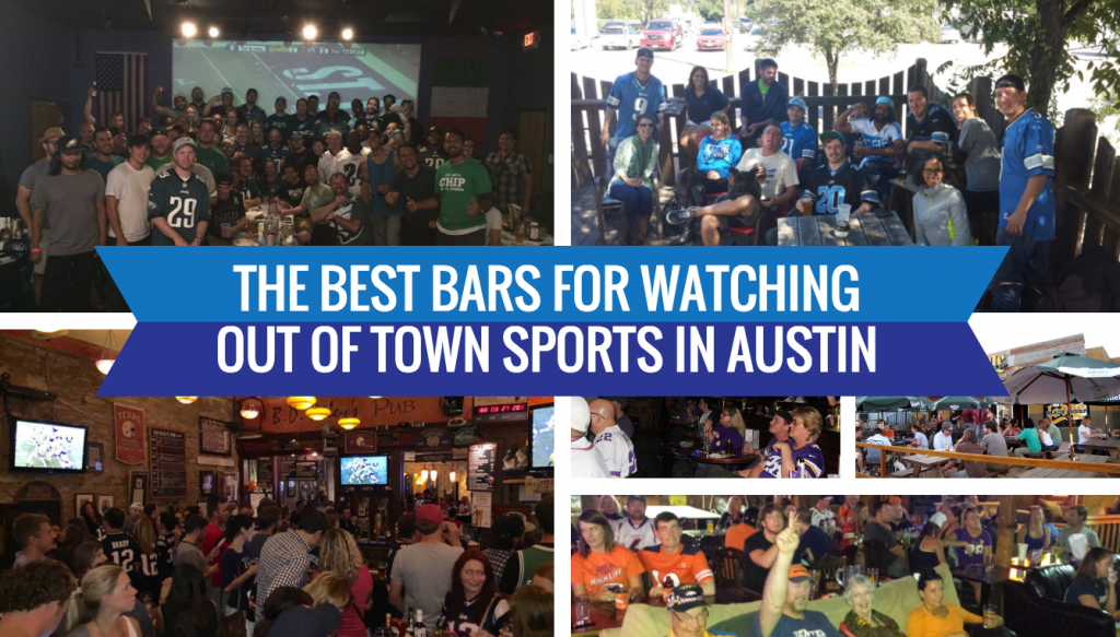Best Bars Watching Out of Town Sports Austin