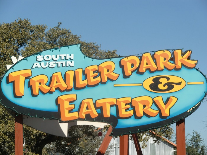 South Austin Trailer Park and Eatery Sign