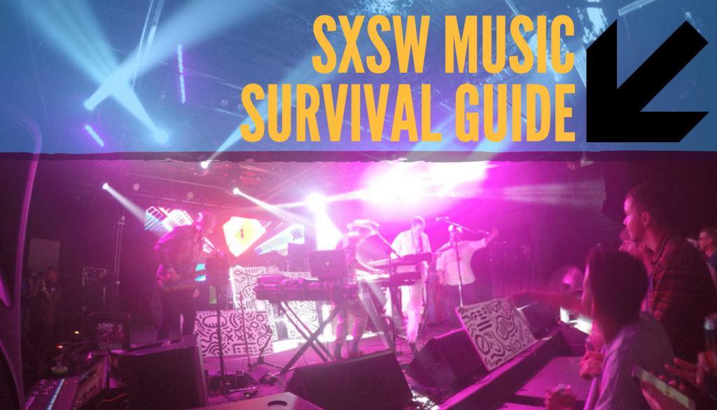 SXSW Music Survival Guide