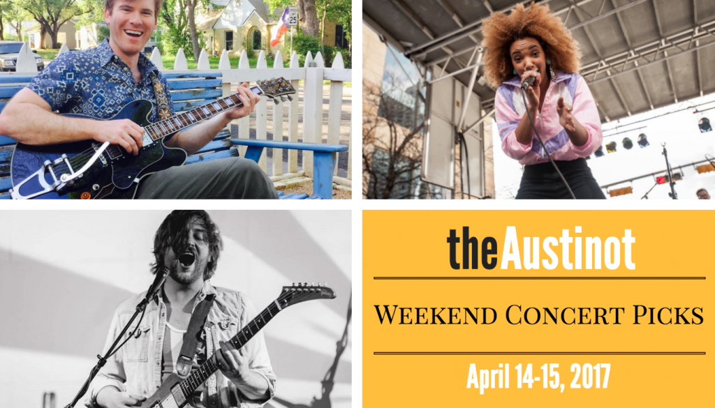 Austin Weekend Concert Picks April 14 and 15