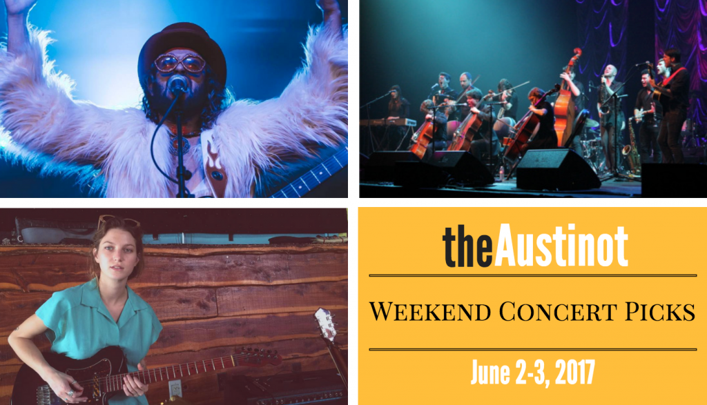 Austin Weekend Concert Picks June 2