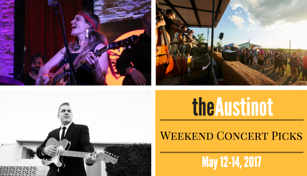 Austin Weekend Concert Picks May 12