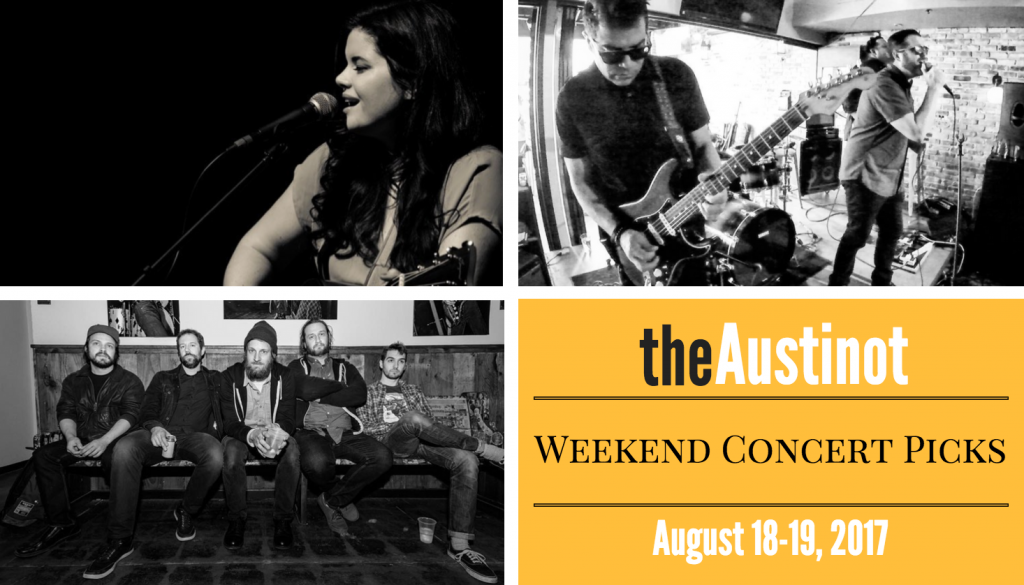 Austinot Weekend Concert Picks August 18