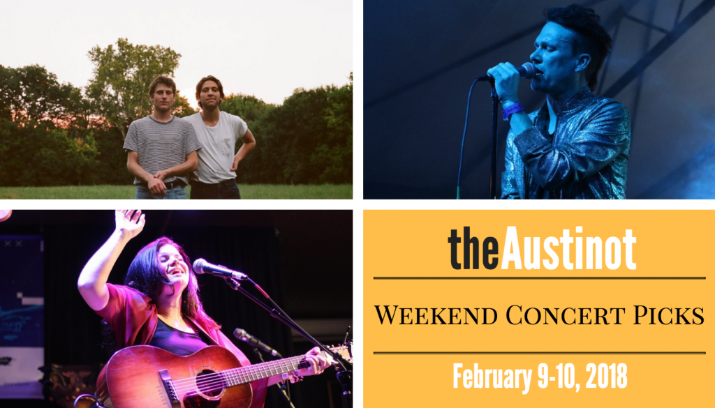 Austinot Weekend Concert Picks Feb 9-10, 2018