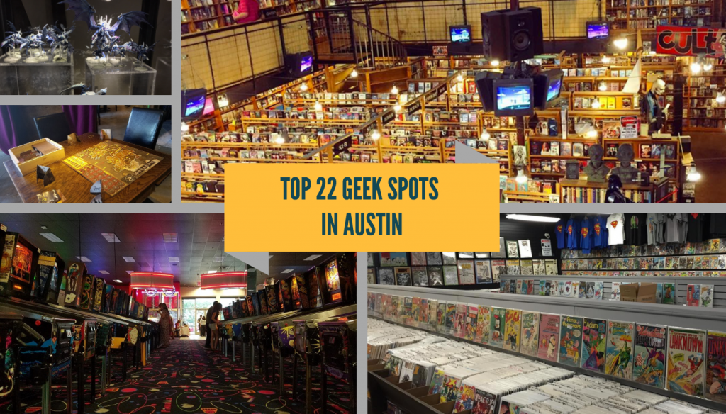 Top Geek Spots in Austin