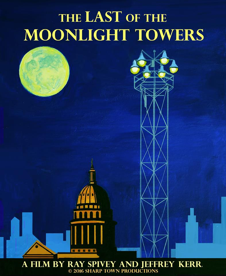 Last of the Moonlight Towers Austin Documentary