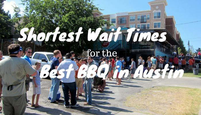 Guide to the Shortest Wait Times for the Best BBQ in Austin