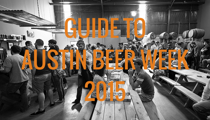 Guide to Austin Beer Week 2015