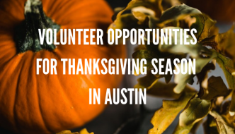 5 Volunteer Opportunities During Thanksgiving Season in Austin