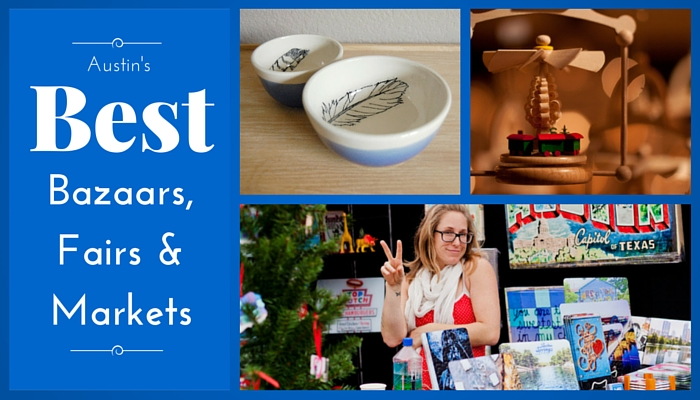 Holiday Bazaars Fairs and Markets in Austin