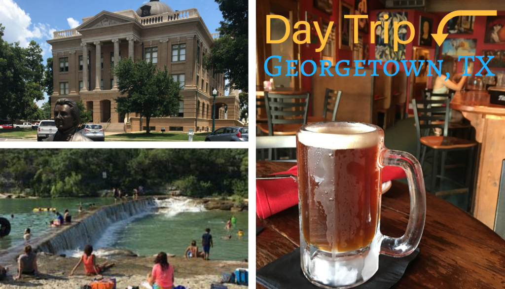 Day Trip to Georgetown Texas