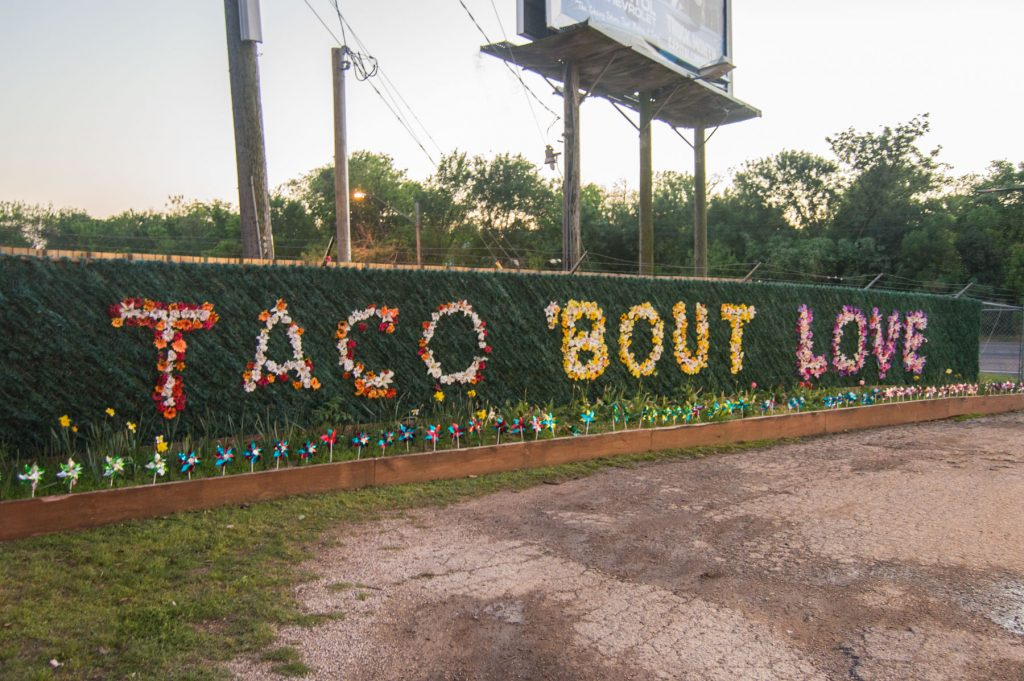 Taco Bout Love Flower Sign at Tyson's Tacos