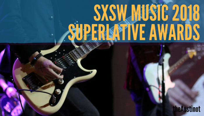 SXSW Music 2018 Superlative Awards