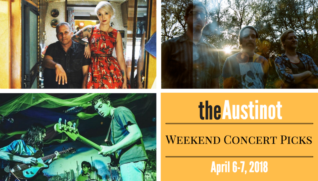 Austinot Weekend Concert Picks April 6