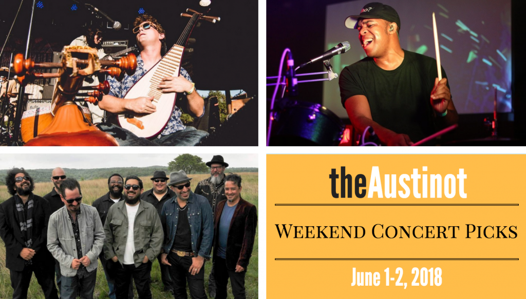 Austinot Weekend Concert Picks June 1