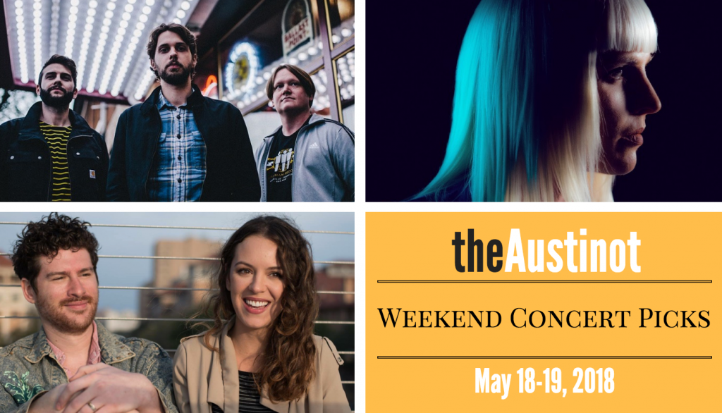 Austinot Weekend Concert Picks May 18
