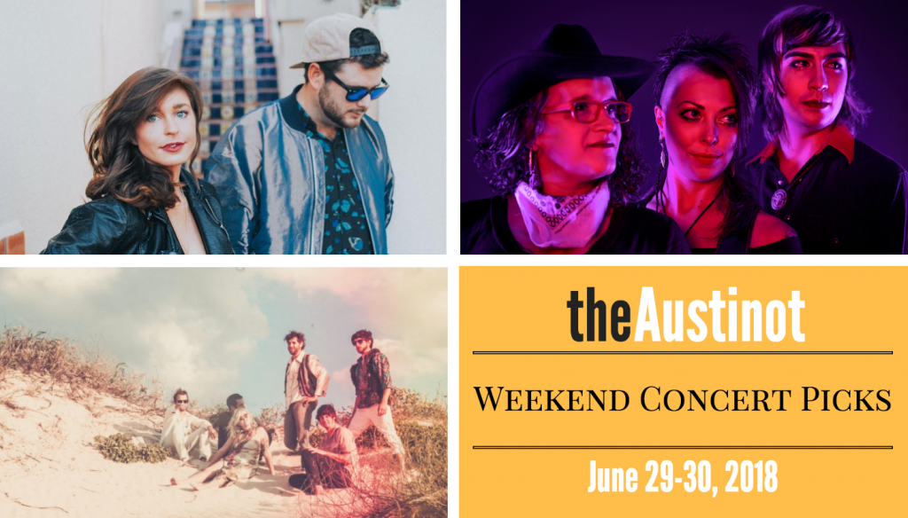 Austinot Weekend Concert Picks June 29 2018