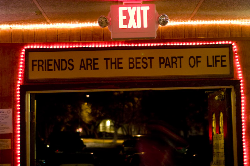 Friends Are the Best Part of Life Sign at Sam's Town Point