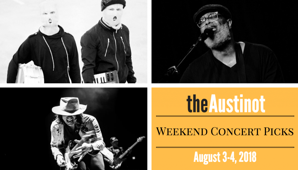 Austinot Weekend Concert Picks August 3