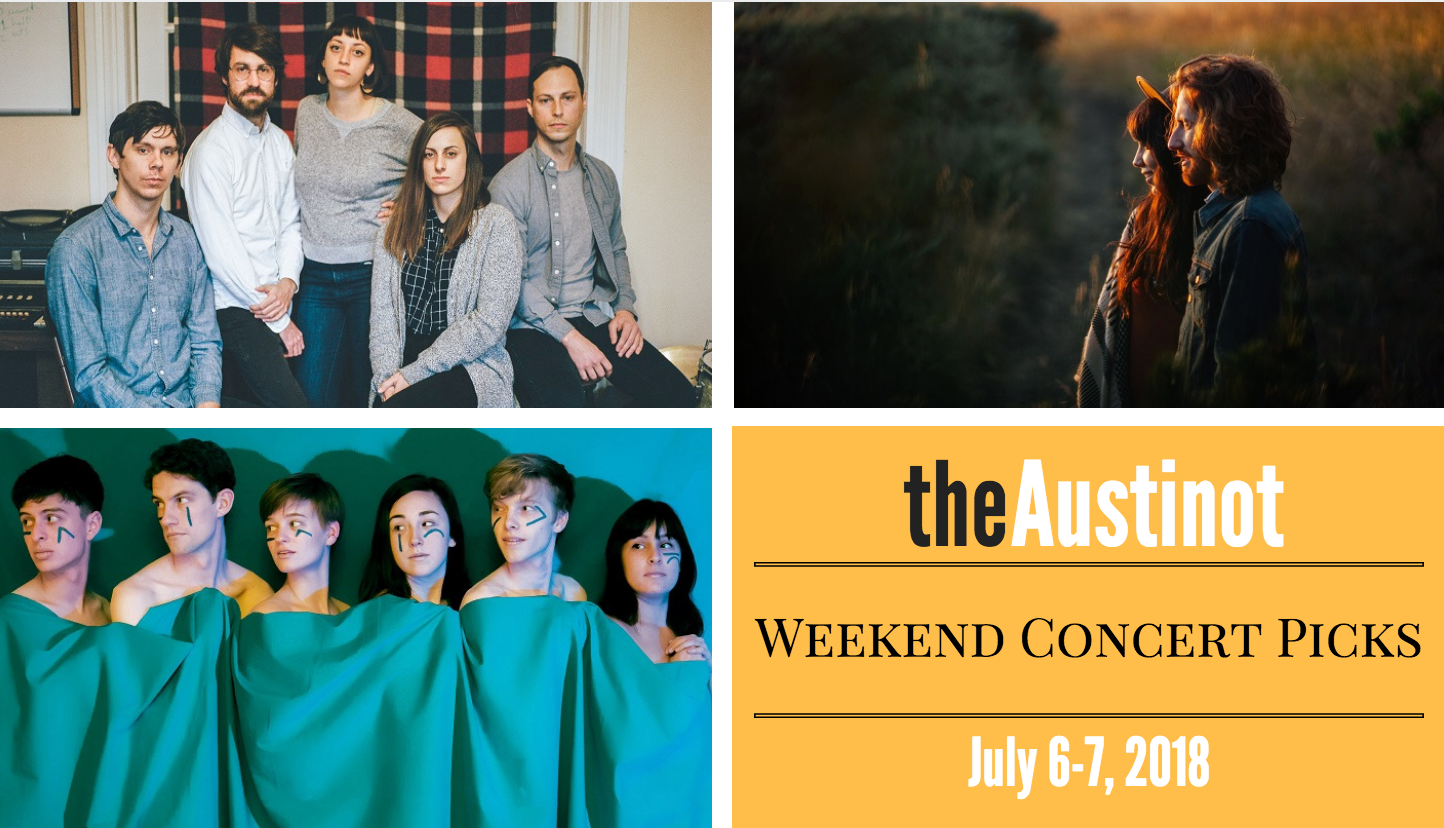 6 July 2018 Released Movie: The Austinot Weekend Concert Picks: July 6-7, 2018