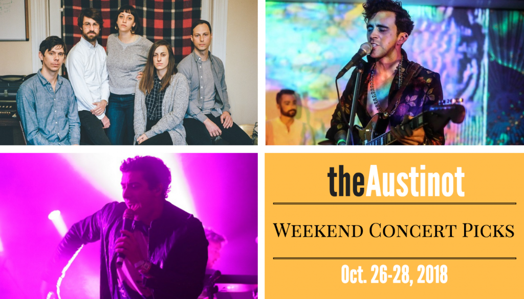 Austinot Weekend Concert Picks Oct 26 2018
