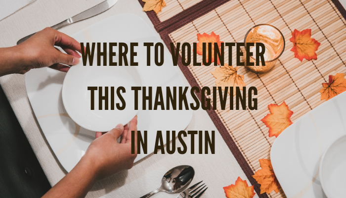 Thanksgiving Volunteer Opportunities in Austin
