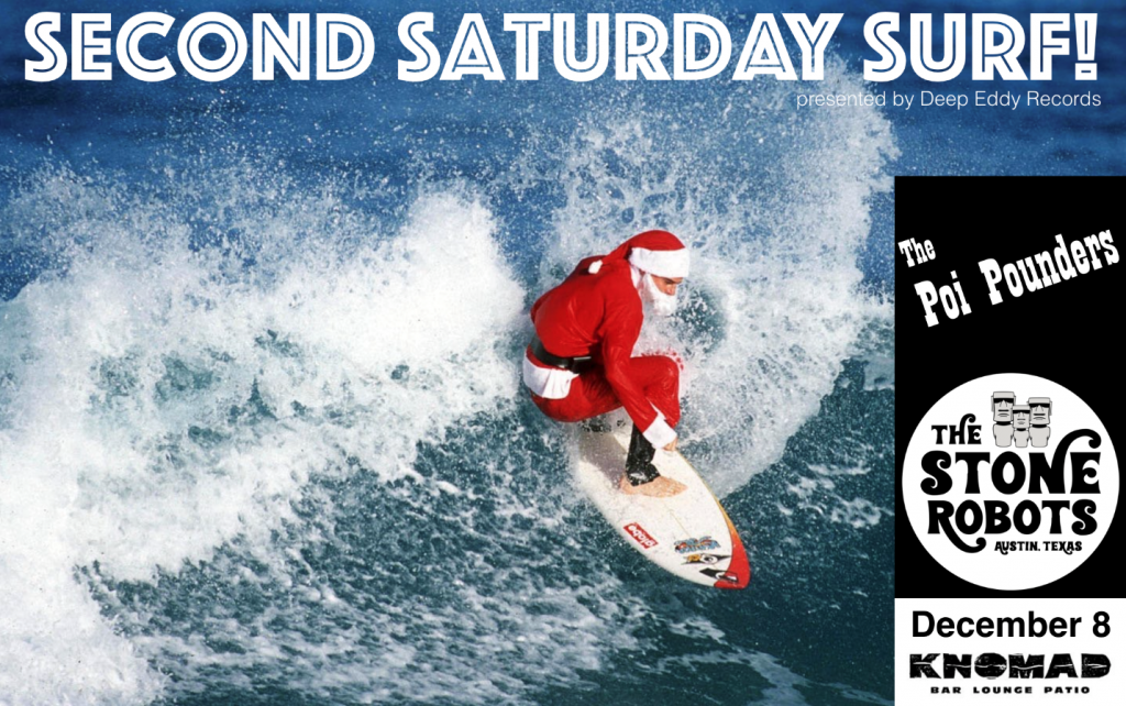 December 2018 Second Saturday Surf Night