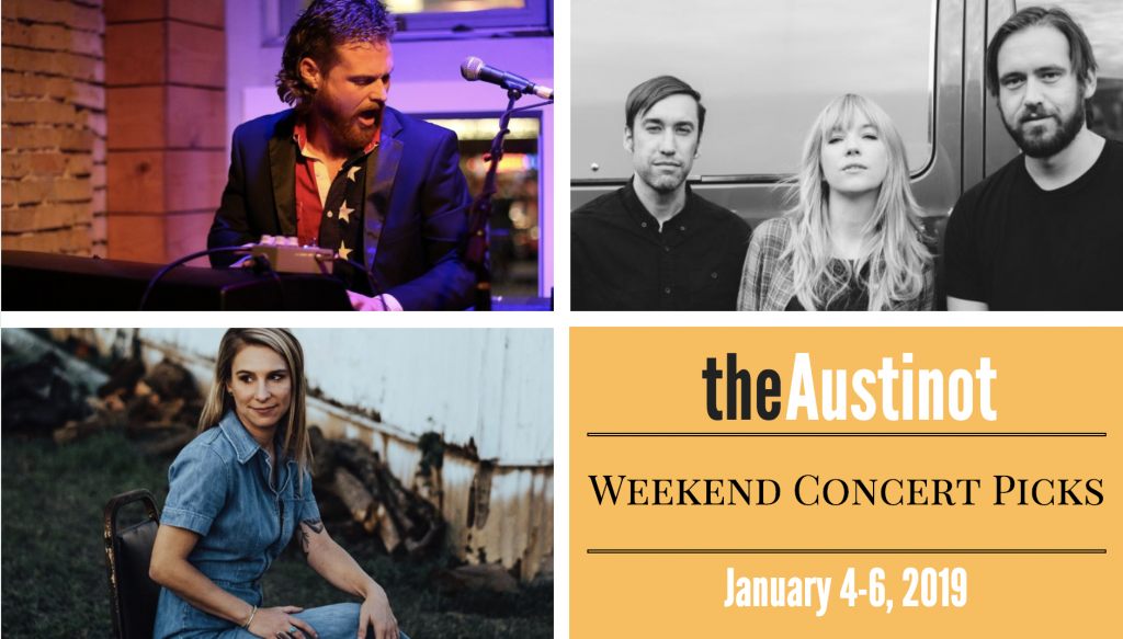 Austinot Weekend Concert Picks Jan 4-6 2019