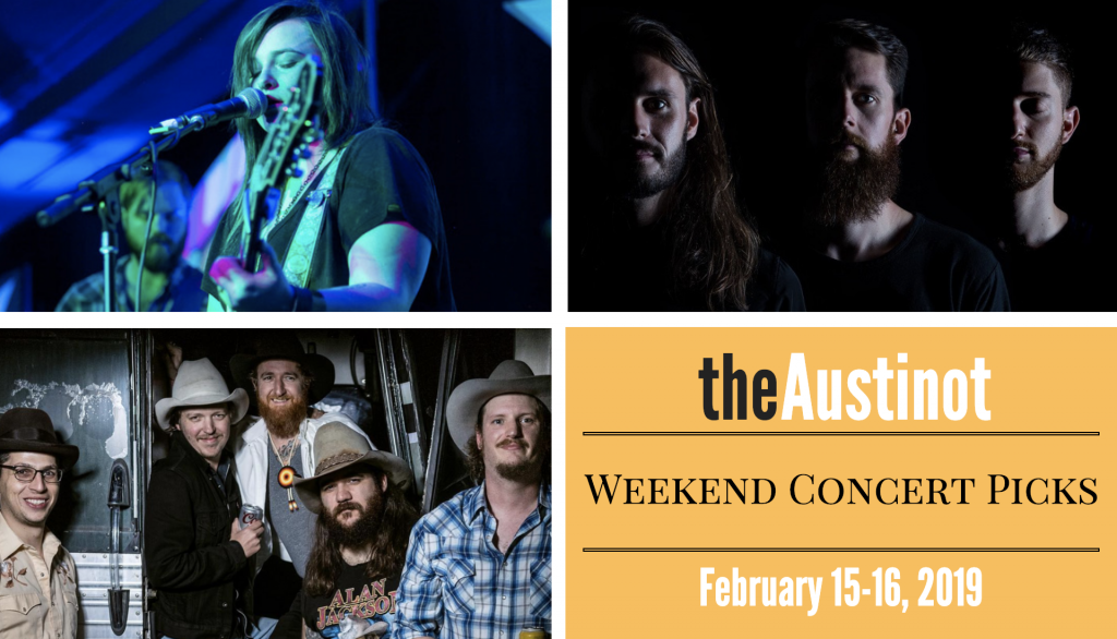 Austinot Weekend Concert Picks Feb 15 2019