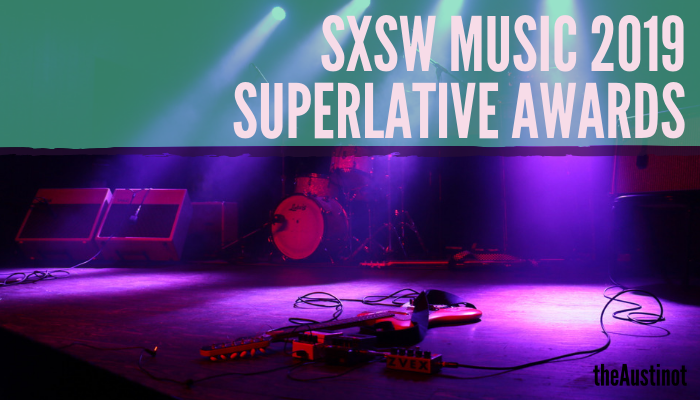 SXSW Music 2019 Superlative Awards
