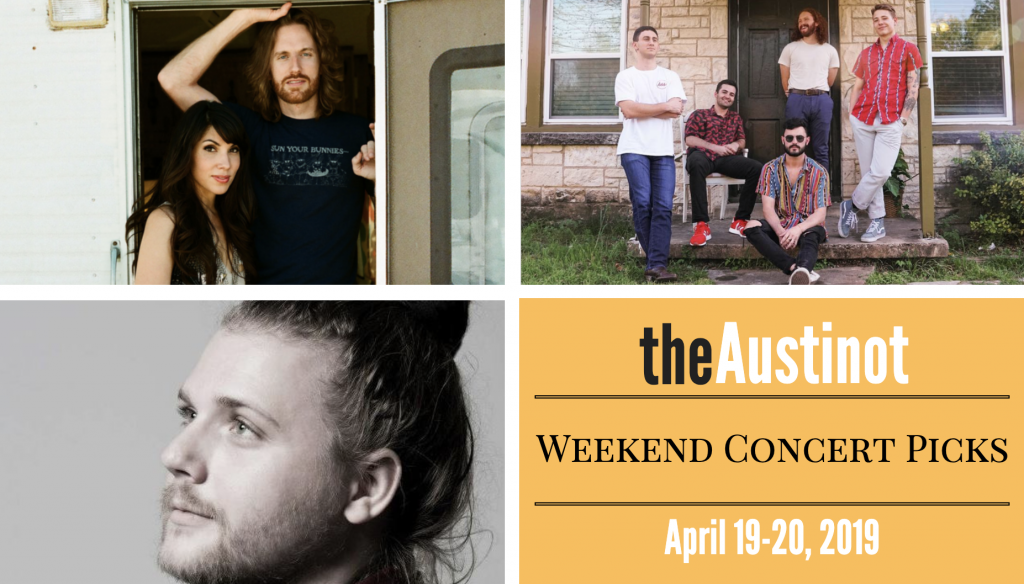 Austinot Weekend Concert Picks April 19