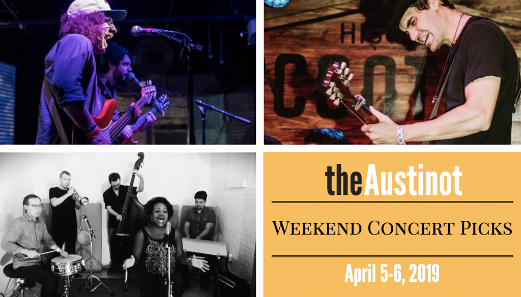 Austinot Weekend Concert Picks April 5-6, 2019
