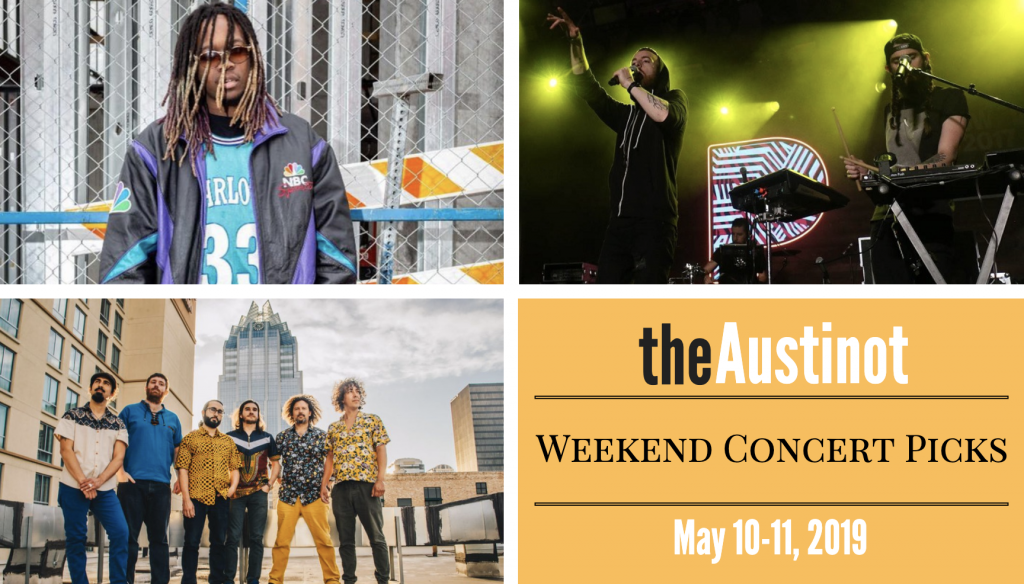 Austinot Weekend Concert Picks May 10-11 2019