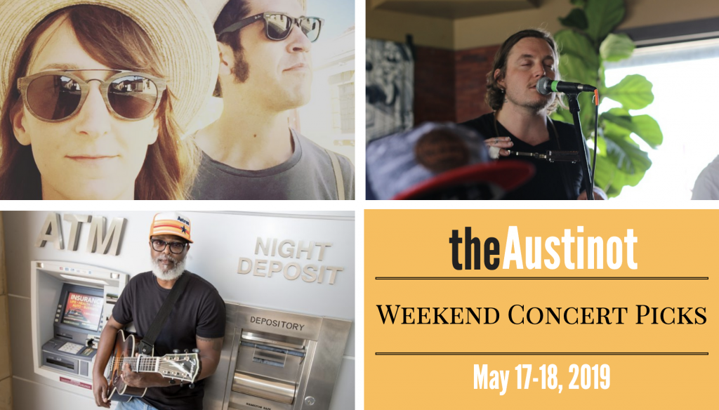 Austinot Weekend Concert Picks May 17