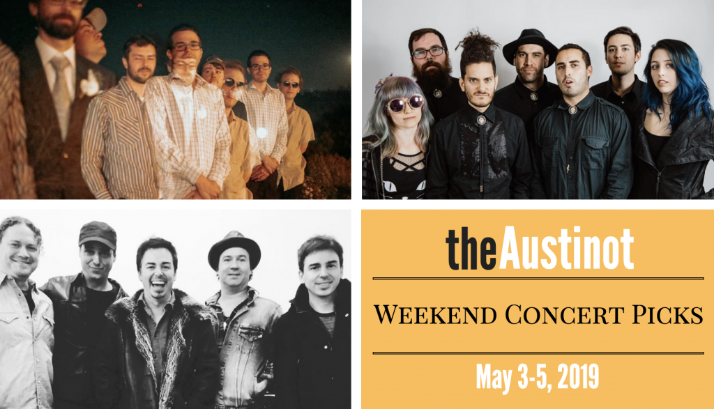 Austinot Weekend Concert Picks May 3