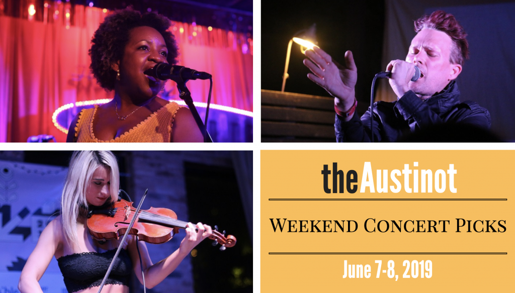 Austinot Weekend Concert Picks June 7