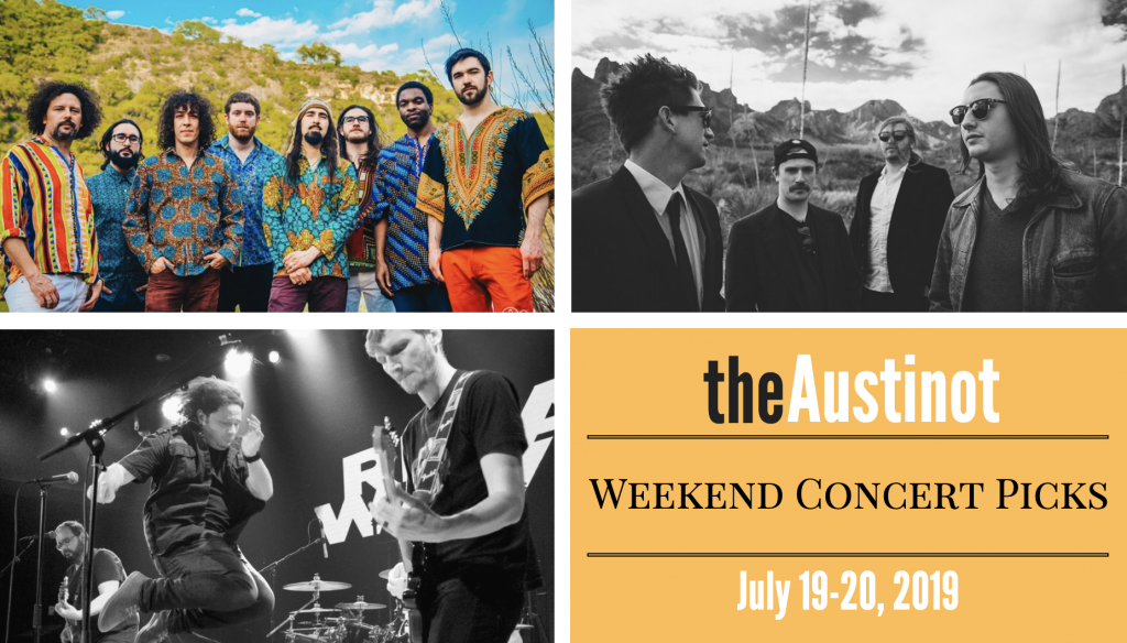 Austinot Weekend Concert Picks July 19, 2019