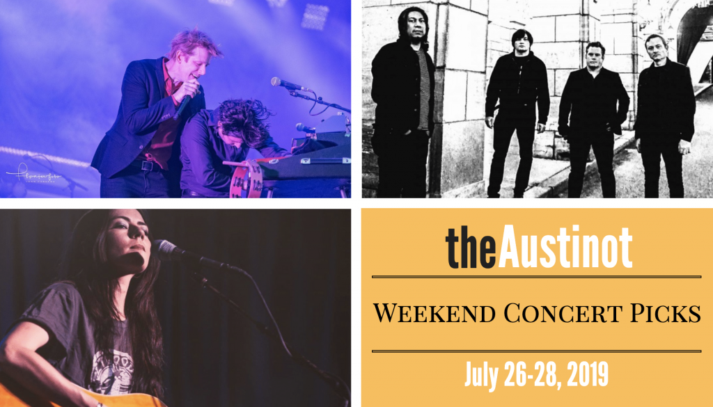 Austinot Weekend Concert Picks July 26 2019