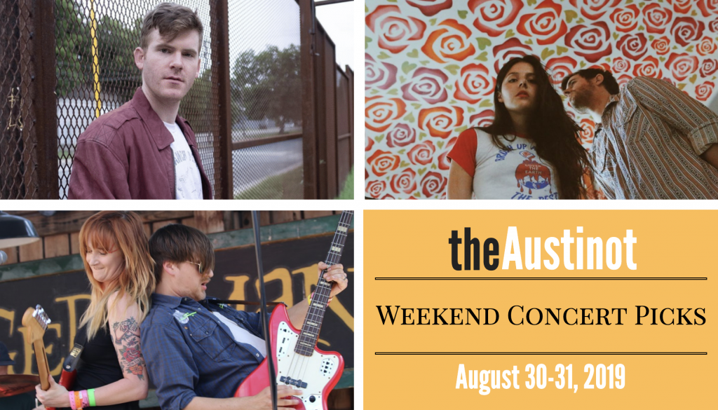 Austinot Weekend Concert Picks Aug 30 2019