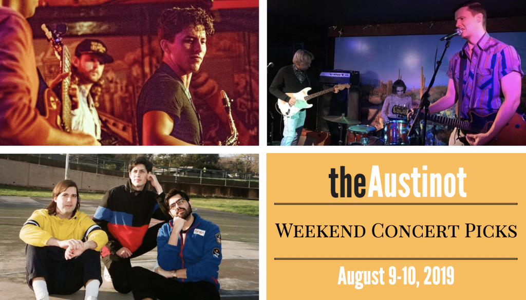 Austinot Weekend Concert Picks Aug 9-10 2019