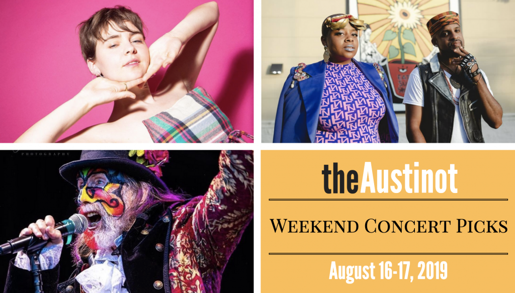Austinot Weekend Concert Picks August 16-17 2019