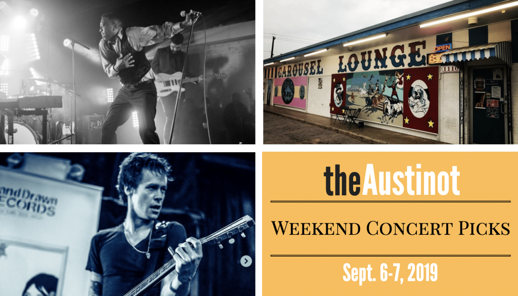 Austinot Weekend Concert Picks Sept 6-7 2019