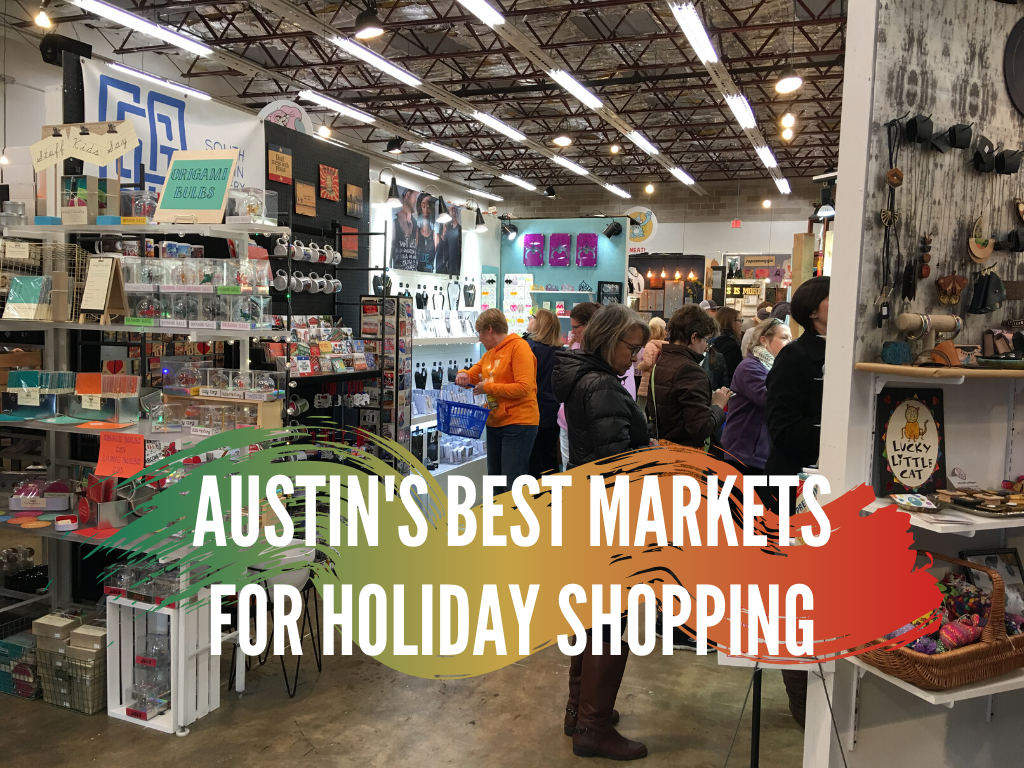 Austin S Best Bazaars Fairs And Markets For Holiday Shopping