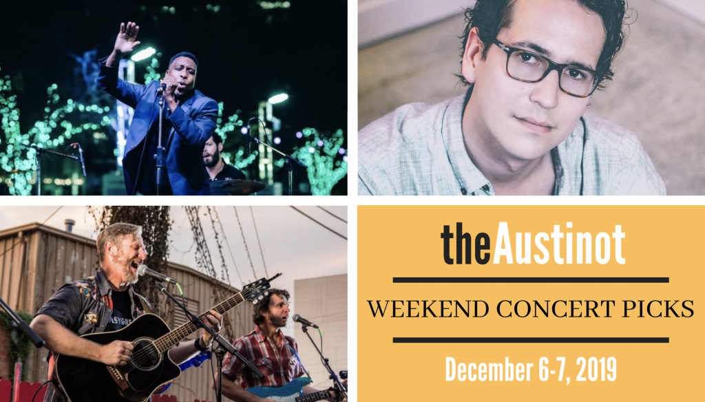 Austinot Weekend Concert Picks Dec 6 2019