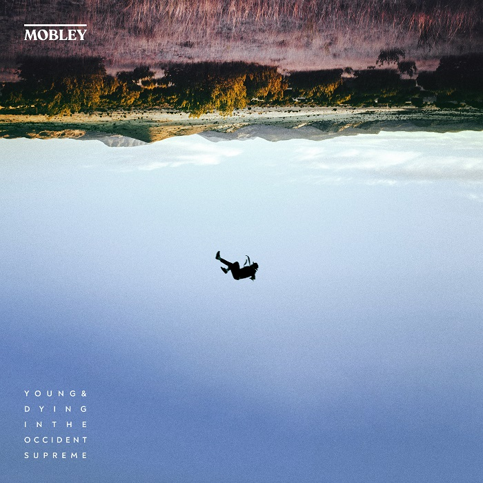 """Mobley's newest EP, """"Young & Dying in the Occident Supreme"""""""
